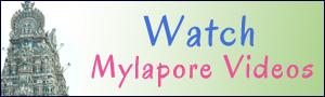 Mylapore videos
